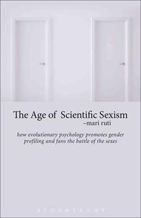 [해외]The Age of Scientific Sexism (Paperback)