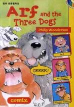 ARF AND THE THREE DOGS(CD1장포함)(COMIX 4)(챕터북)
