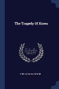 The Tragedy of Korea