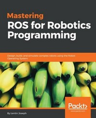 [보유]Mastering Ros for Robotics Programming