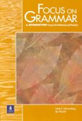 Focus on Grammar Introductory Course for Reference and Practice