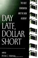 Day Late, Dollar Short