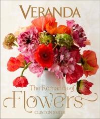Veranda: The Romance of Flowers