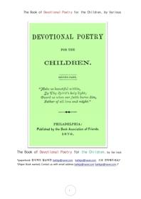 어린이를위한 헌신적 사랑의 시The Book of Devotional Poetry for the Children, by Various