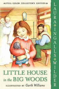 Little House on the Prairie #1: Little House in the Big Woods