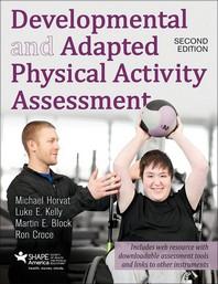 [해외]Developmental and Adapted Physical Activity Assessment (Paperback)