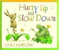 [해외]Hurry Up and Slow Down. Layn Marlow
