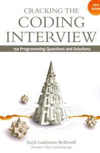 Cracking the Coding Interview 5/E: 150 Programming Questions and