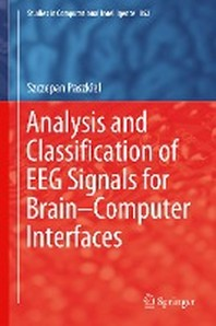 [해외]Analysis and Classification of Eeg Signals for Brain-Computer Interfaces