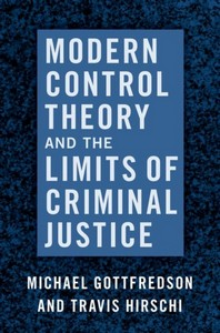 [해외]Modern Control Theory and the Limits of Criminal Justice