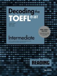 Decoding the TOEFL iBT Reading Intermediate(New TOEFL Edition)