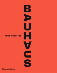 [해외]The Spirit of the Bauhaus