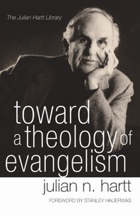 Toward a Theology of Evangelism