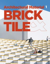 Brick&Tile(Architectural Material Series 1)(양장본 HardCover)