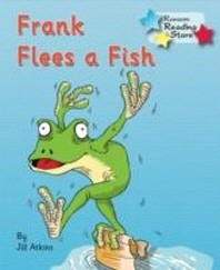 Frank Flees A Fish