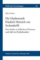 Die Glaubenswelt Friedrich Heinrich Von Seckendorffs