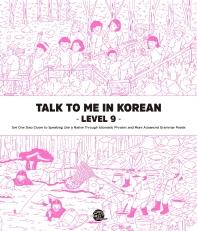 Talk To Me In Korean Level. 9