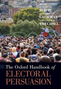 The Oxford Handbook of Electoral Persuasion