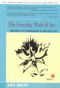 [해외]The Everyday Work of Art (Paperback)