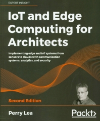 [해외]IoT and Edge Computing for Architects - Second Edition