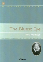 The Bluest Eye(With Essays in Criticism 96)