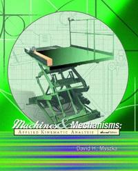 Machines and Mechanisms 2/E Hardcover