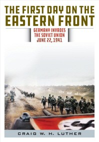 The First Day on the Eastern Front