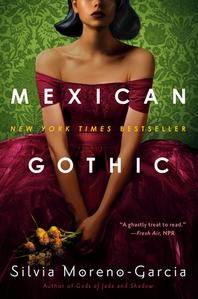 [해외]Mexican Gothic