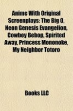 Anime with Original Screenplays (Book Guide)