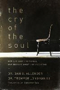 [해외]The Cry of the Soul (Paperback)
