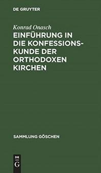 [해외]Einfuhrung in Die Konfessionskunde Der Orthodoxen Kirchen (Hardcover)
