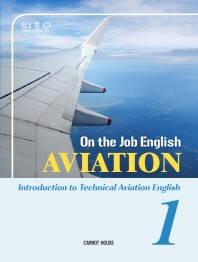 On the Job English:  Aviation. 1