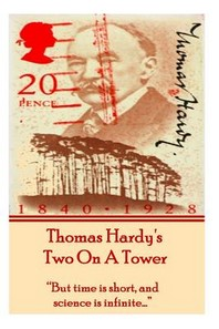 Thomas Hardy's Two on a Tower