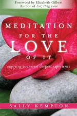 [�ؿ�]Meditation for the Love of It (Paperback)