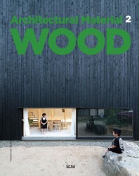 Wood(Architectural Material Series 2)(양장본 HardCover)