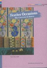 Spirit of Korean Cultural Roots 24: Festive Occasions(Hardcover)