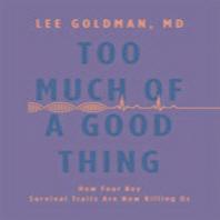 [해외]Too Much of a Good Thing (Hardcover)