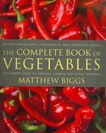 [해외]The Complete Book of Vegetables (Paperback)