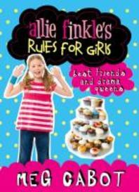 Allie Finkle's Rules for Girls: Best Friends and Drama Queen