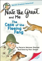 Nate the Great and Me:The Case of the Fleeing Fang
