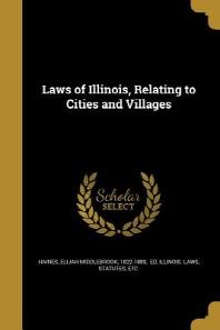 [해외]Laws of Illinois, Relating to Cities and Villages (Paperback)