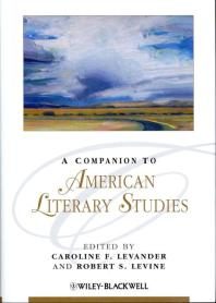 A Companion to American Literary Studies.