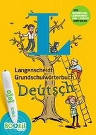 [해외]Langenscheidt Grundschulwoerterbuch Deutsch - Buch mit BOOKii-Hoerstift-Funktion