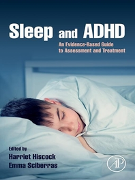 Sleep and ADHD  An Evidence-Based Guide to Assessment and Treatment