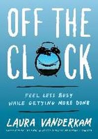 [해외]Off the Clock (Hardcover)