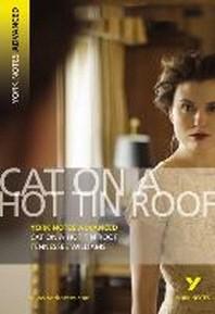 [해외]Cat on a Hot Tin Roof: York Notes Advanced