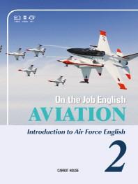 On the Job English: Aviation. 2