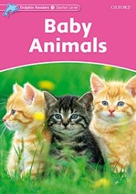 Baby Animals(Dolphin Readers Starter Level)