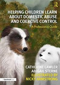[해외]Helping Children Learn about Domestic Abuse and Coercive Control (Paperback)