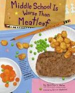 [해외]Middle School Is Worse Than Meatloaf (Hardcover)